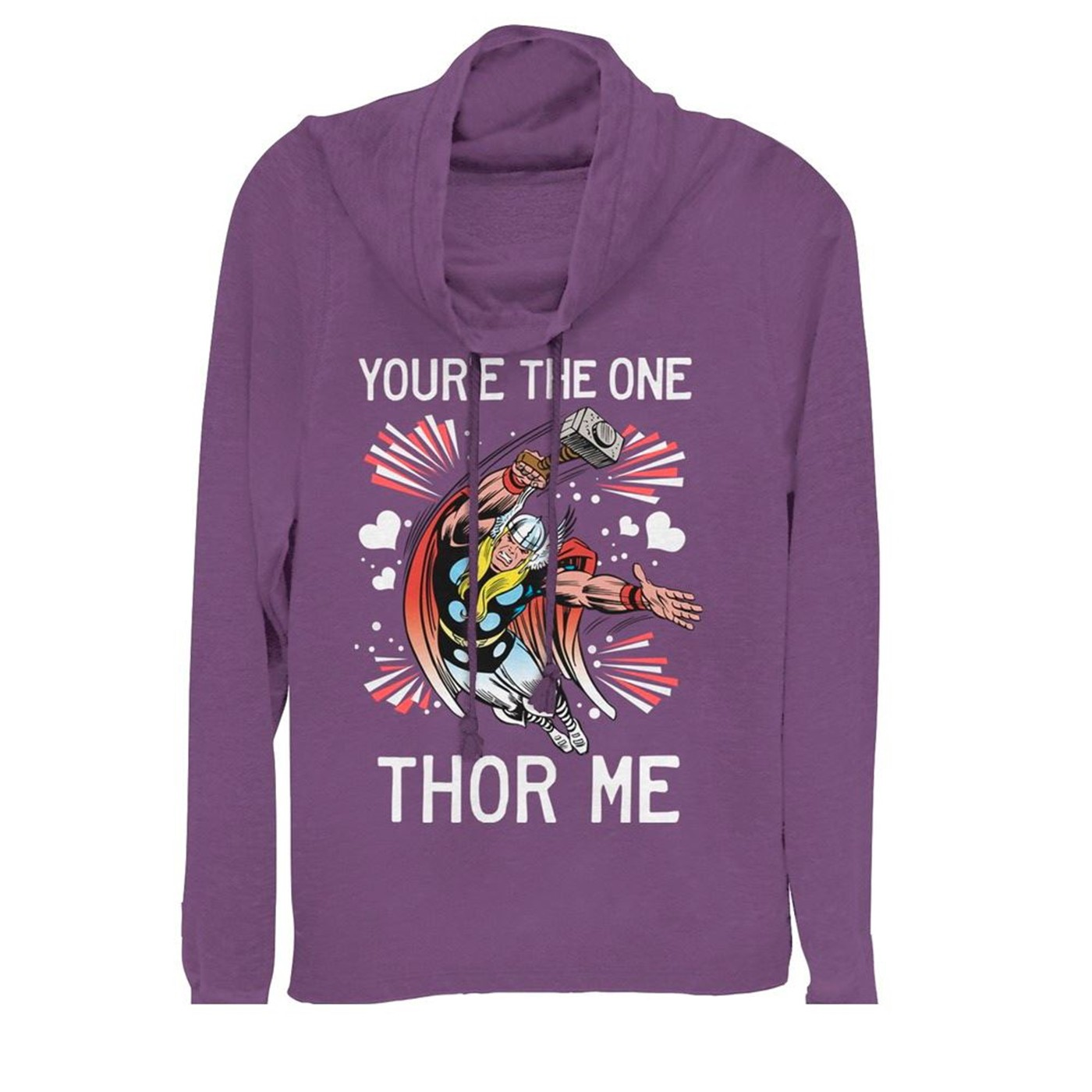 Valentine's You're the One Thor Me Cowl Neck Women's Sweatshirt