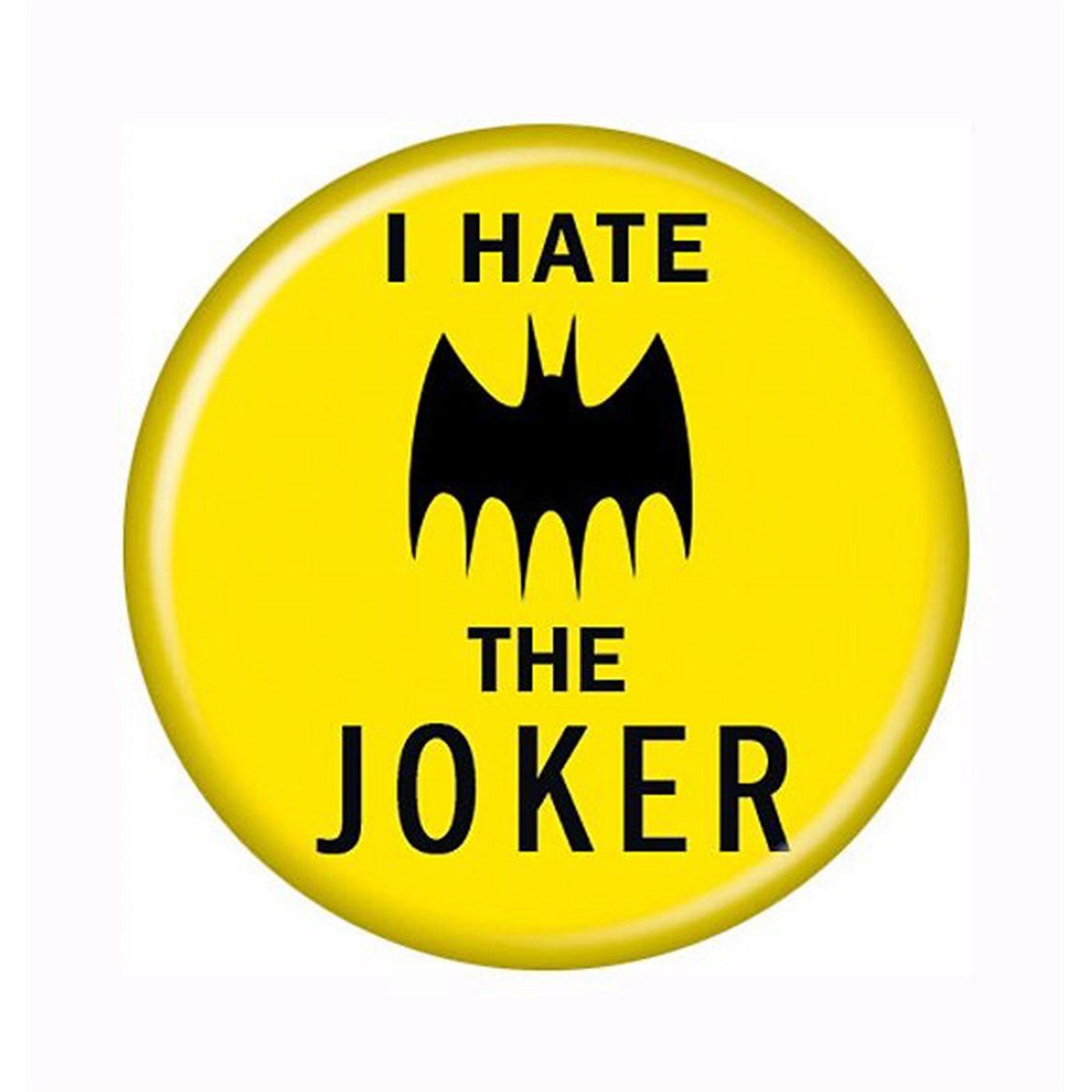 Batman I Hate The Joker Button