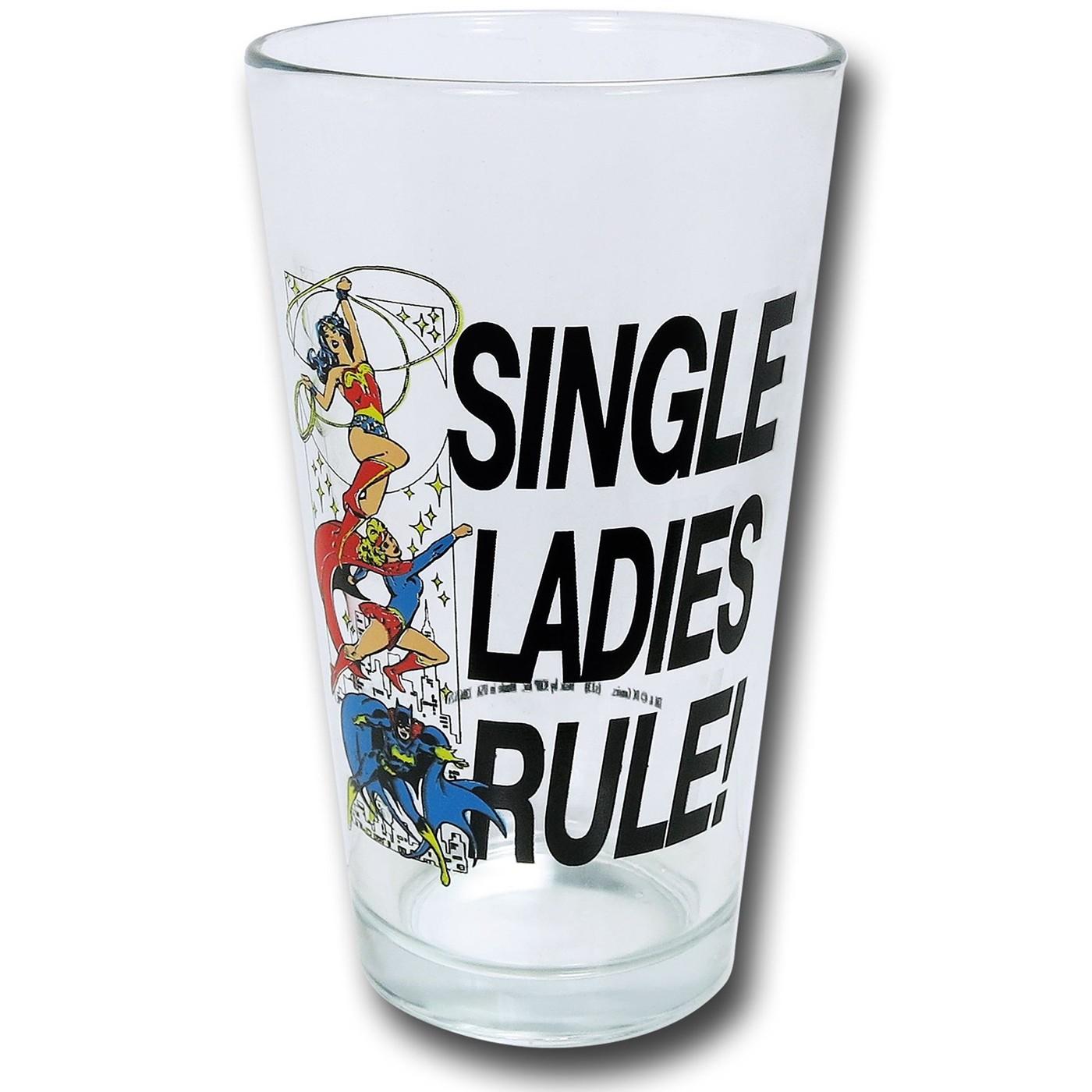 DC Single Ladies Rule Pint Glass