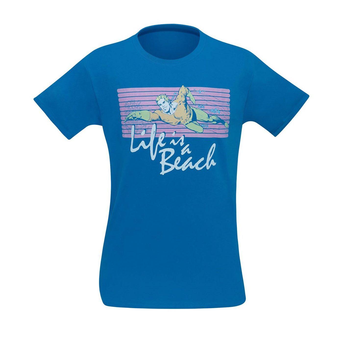 Aquaman Life Is A Beach Men's T-Shirt