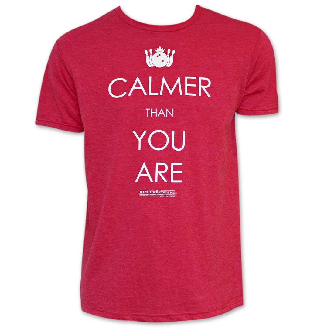 The Big Lebowski Red Calmer Than You Are T-Shirt
