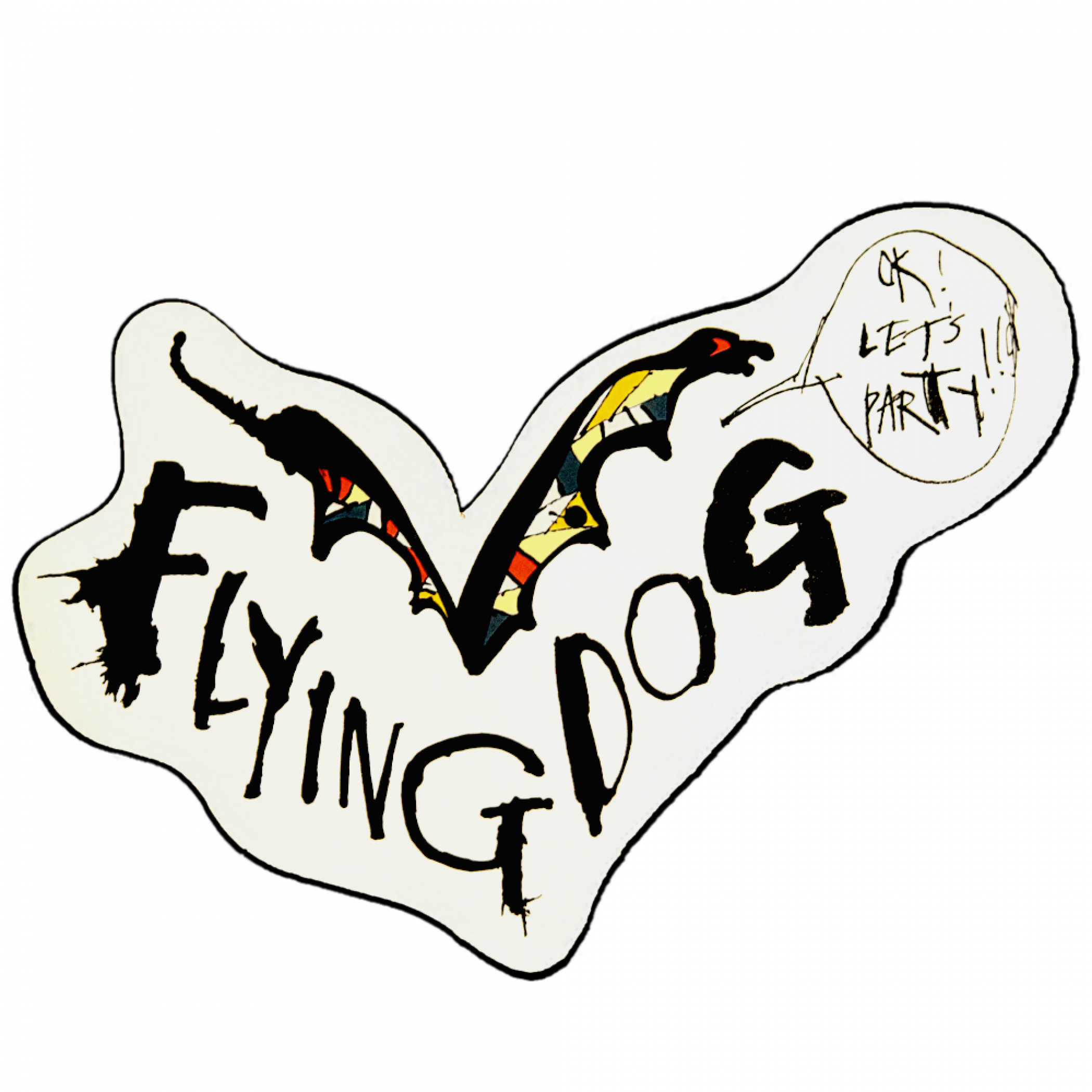 Flying Dog Brewery Diecut Metal Let's Party Sticker