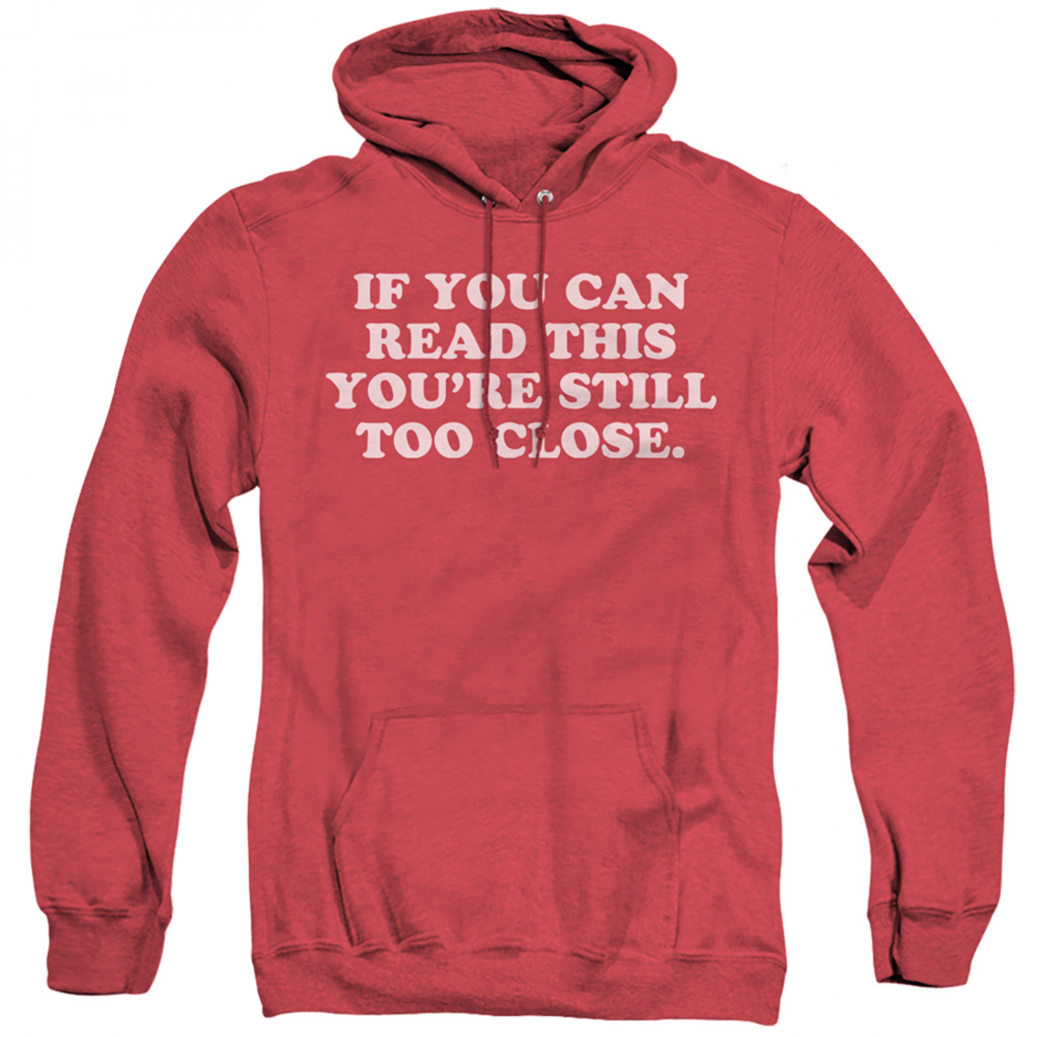 If You Can Read This Social Distancing Hoodie