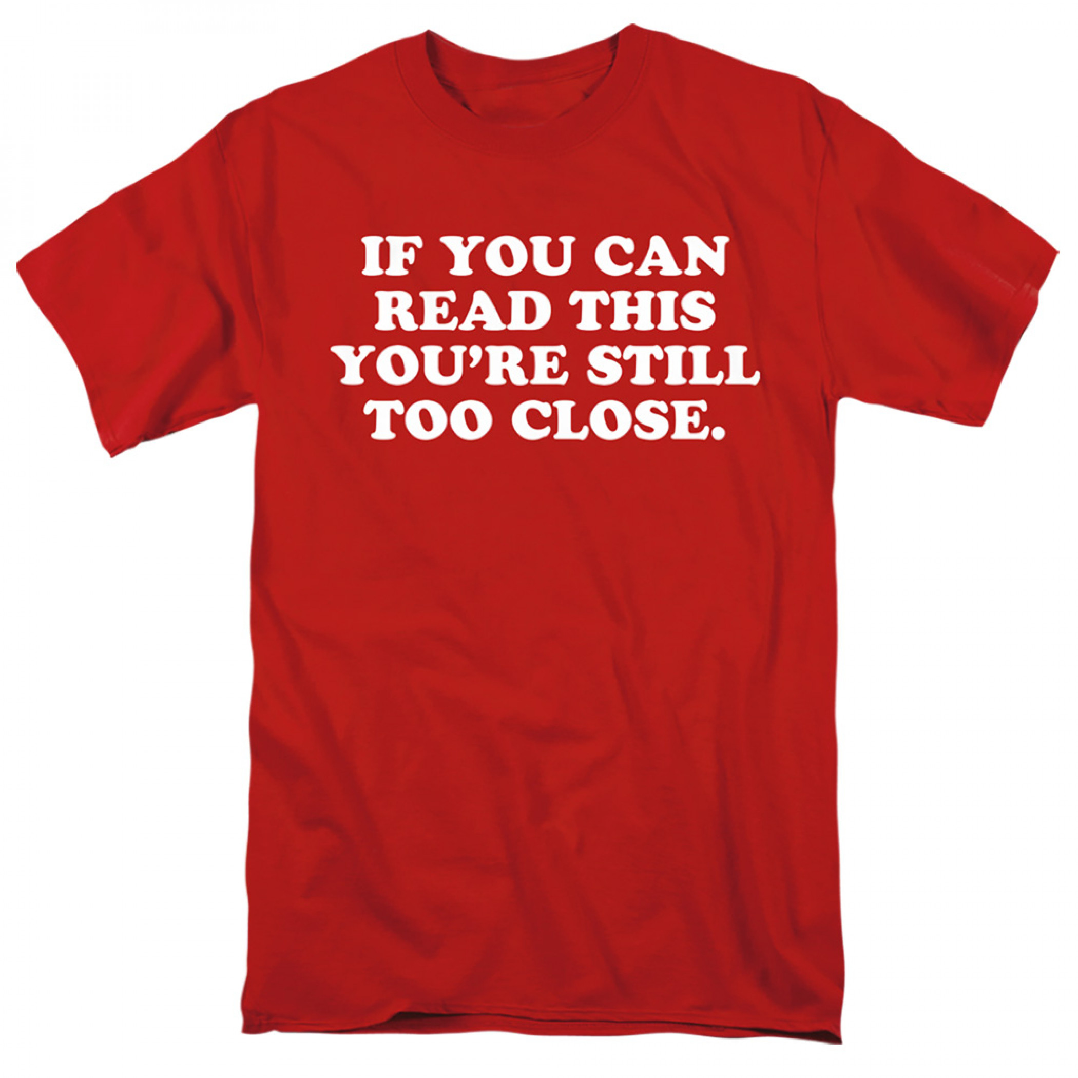 If You Can Read This Social Distancing T-Shirt