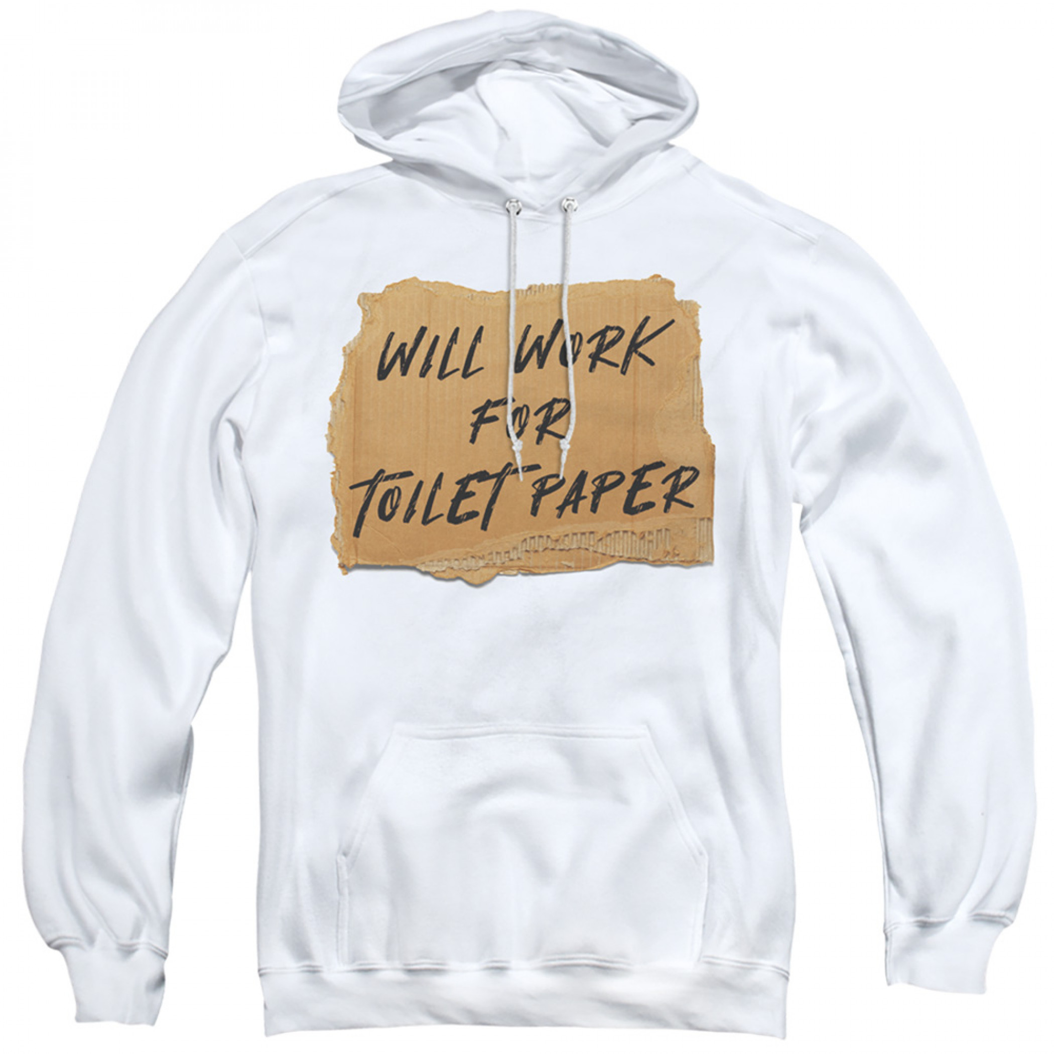 Will Work for Toilet Paper Social Distancing Hoodie