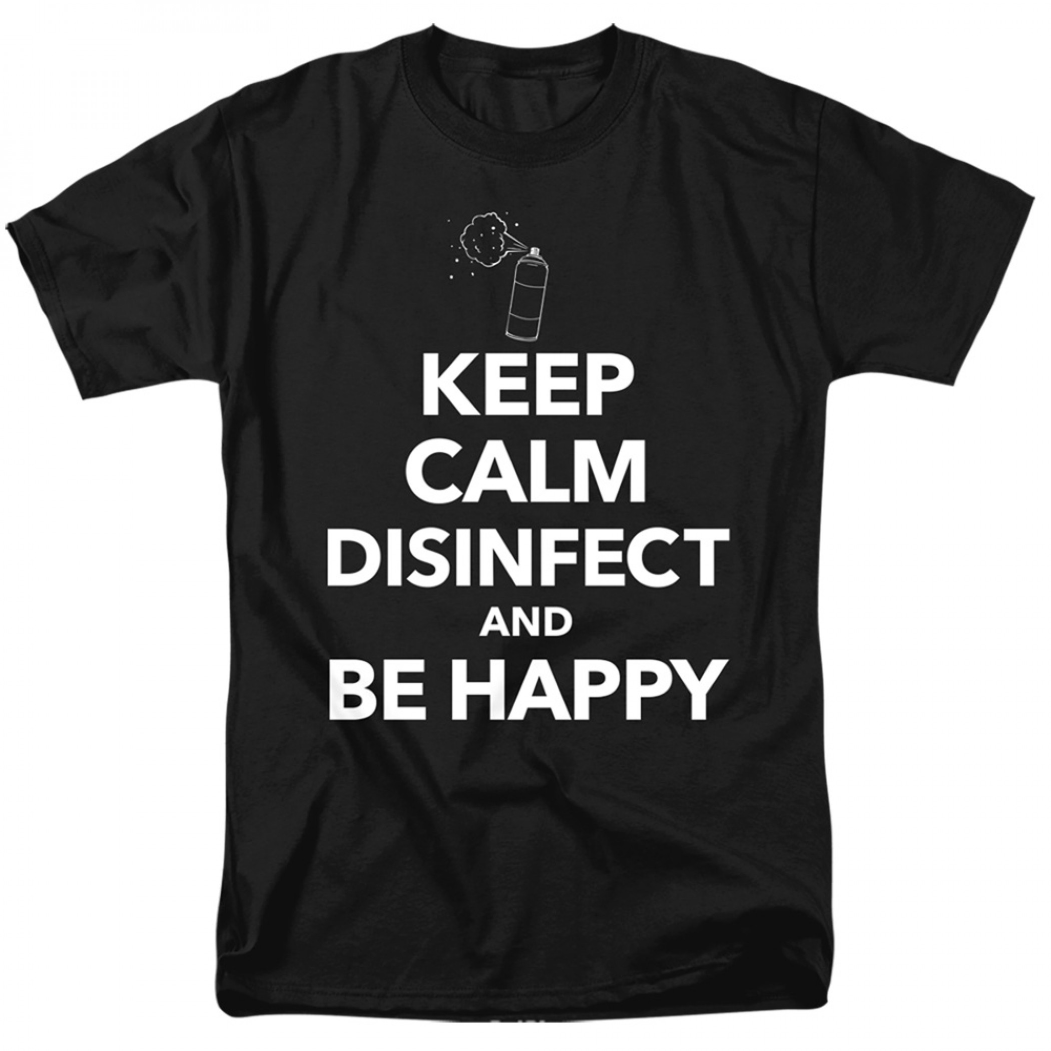 Keep Calm and Disinfect Social Distancing Men's T-Shirt