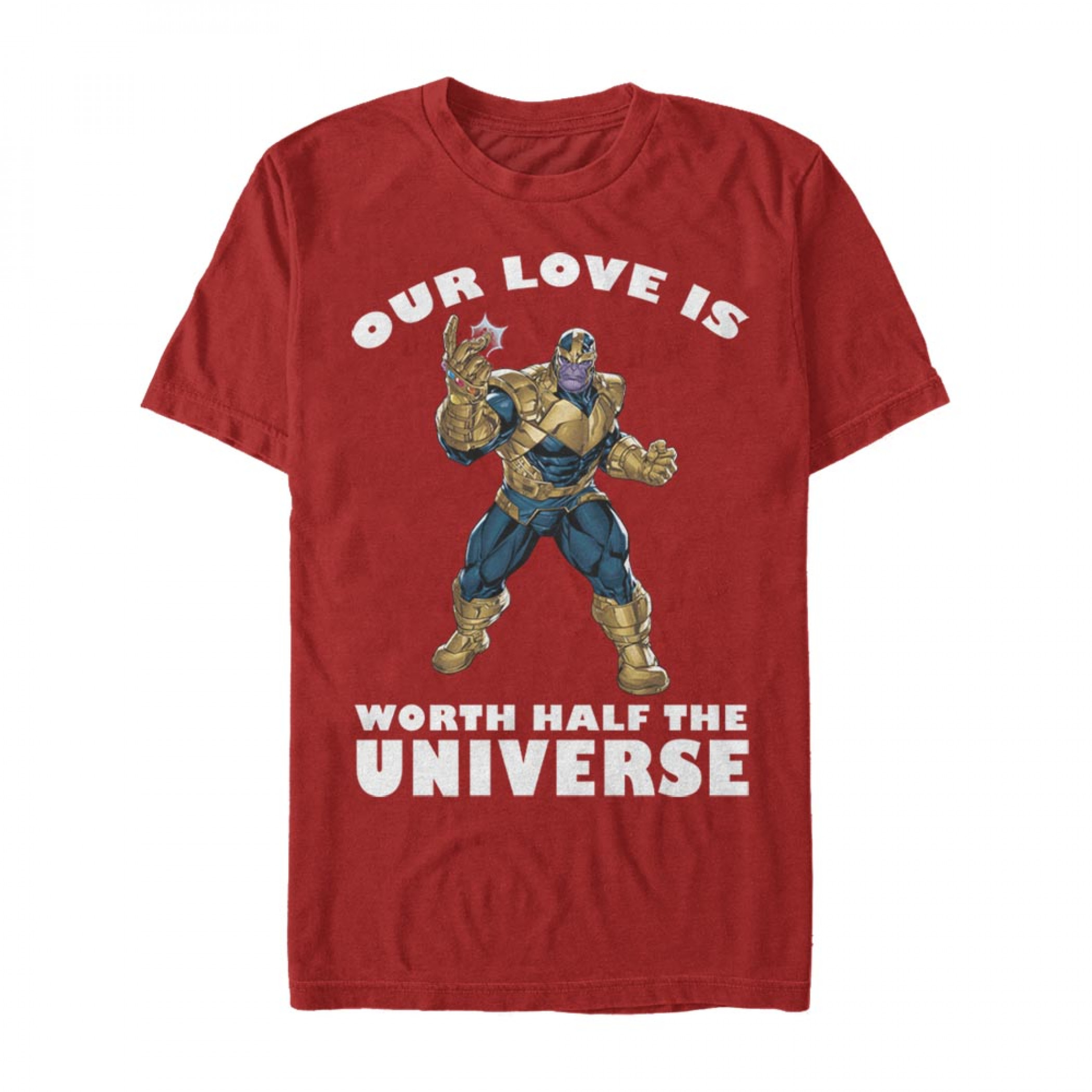 Thanos Our Love is Worth Half the Universe Red T-Shirt