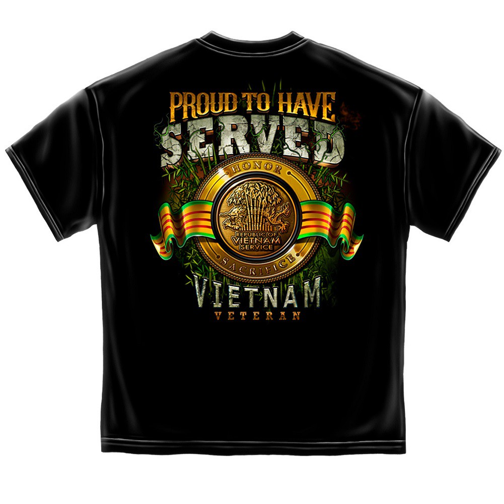 Proud To Have Served In Vietnam Tshirt