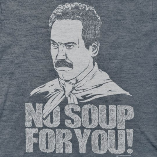 Seinfeld Soup Nazi No Soup For You Blue Graphic T-Shirt