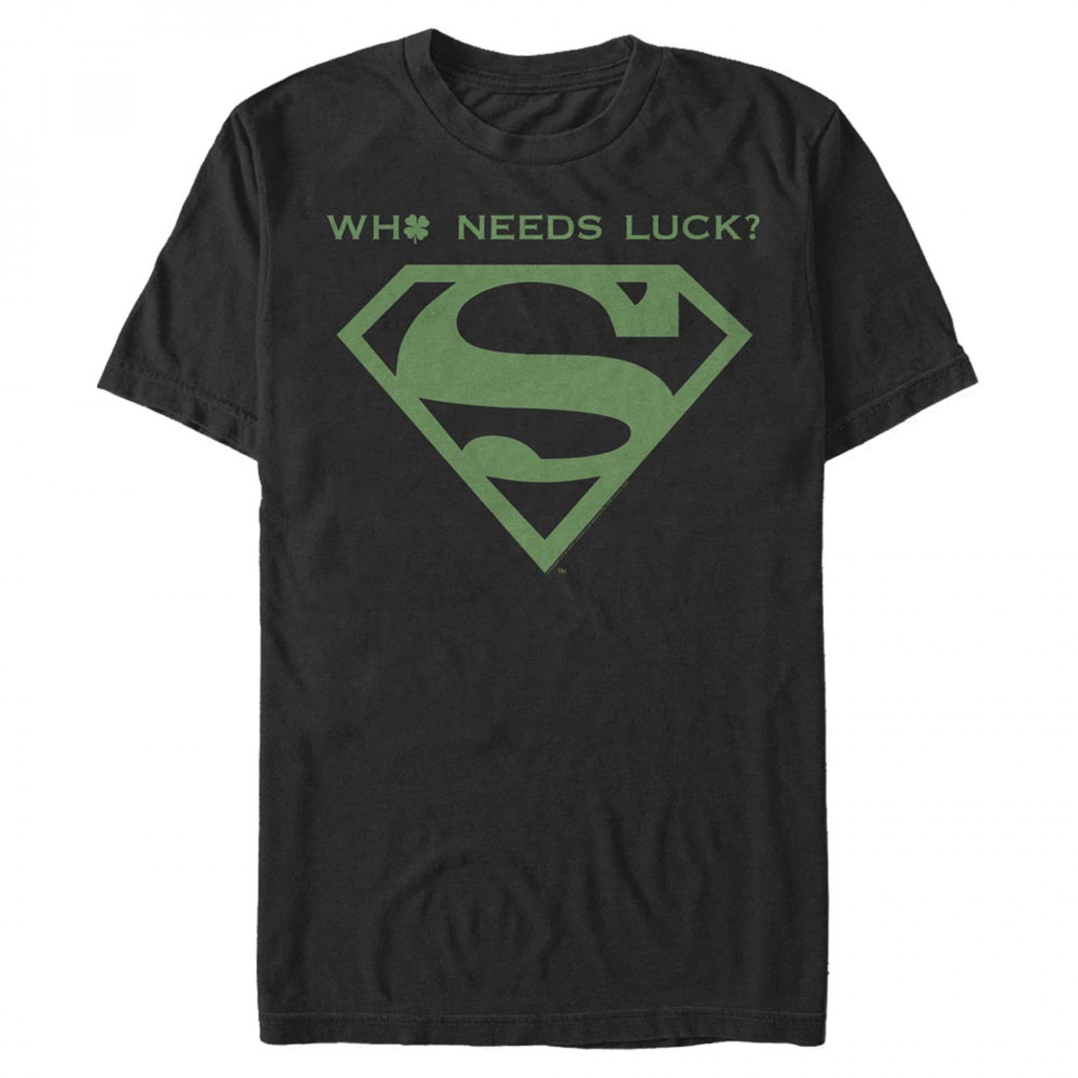 Superman Who Needs Luck St. Patrick's Day T-Shirt