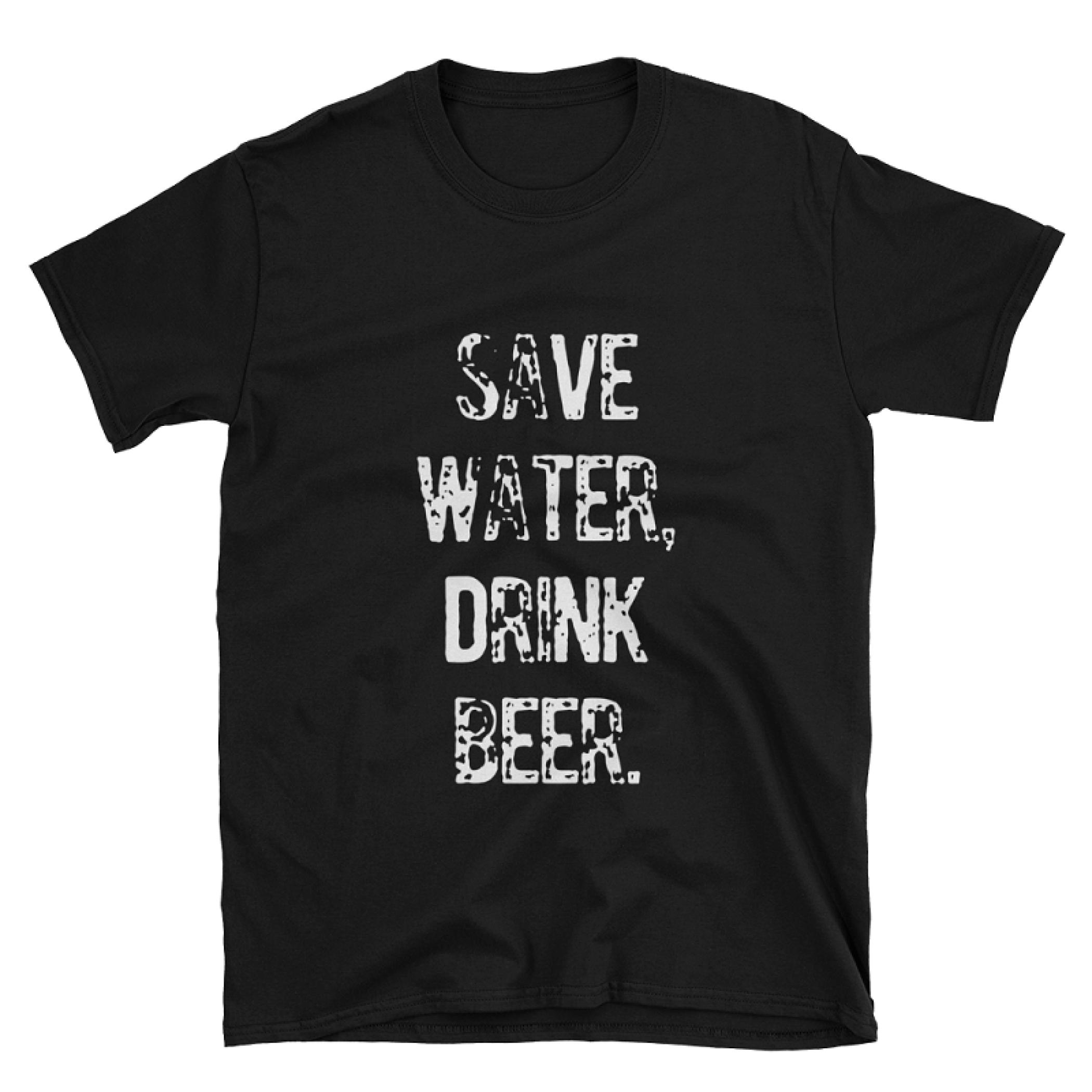 Save Water Drink Beer Tshirt