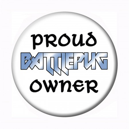 BattlePug Proud Owner Button
