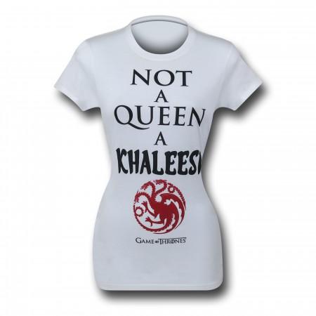 Game of Thrones Not A Queen Women's T-Shirt