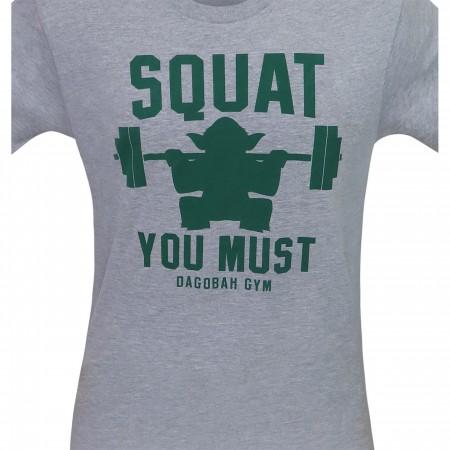 Squat You Must Men's T-Shirt