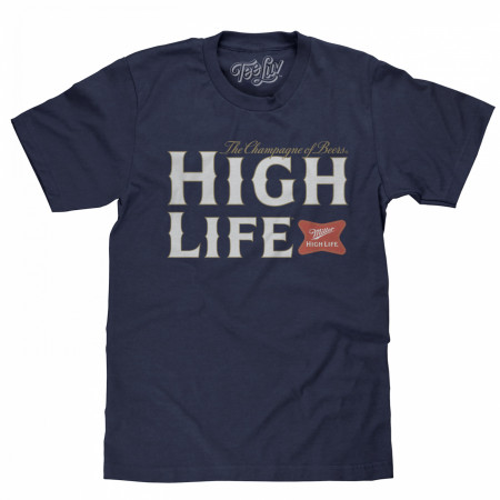 Miller High Life The Champagne of Beers T-Shirt