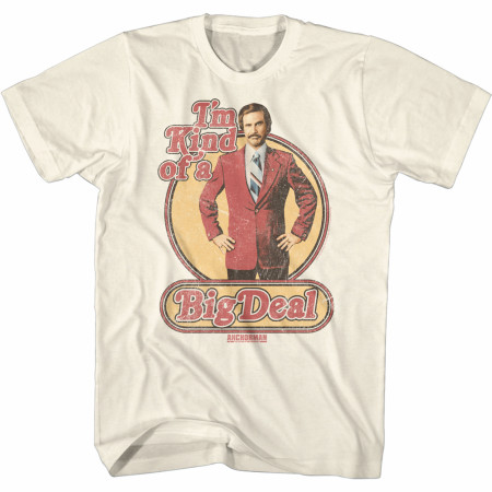 Anchorman Kind of A Big Deal T-Shirt