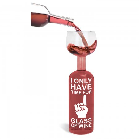Only Time For One Wine Glass Wine Bottle
