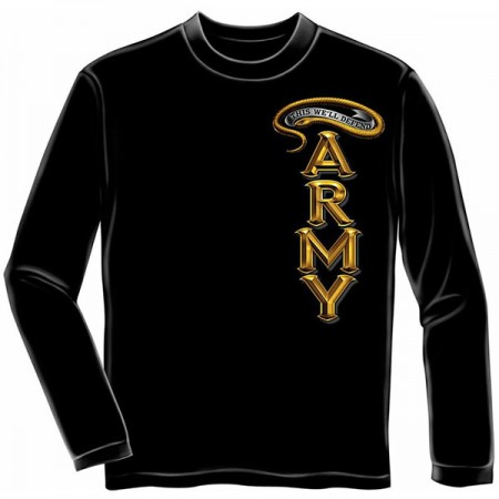 Black US Army This We'll Defend Long Sleeve Shirt