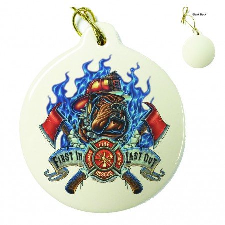 Firefighter First In Last Out Porcelain Ornament