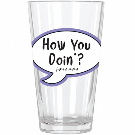 Friends TV Show How you Doin' Pint Glass