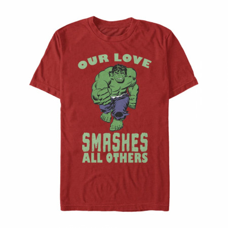 Hulk Our Love Smashes All Others Red T-Shirt