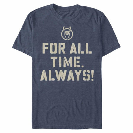 Loki For All Time Always T-Shirt