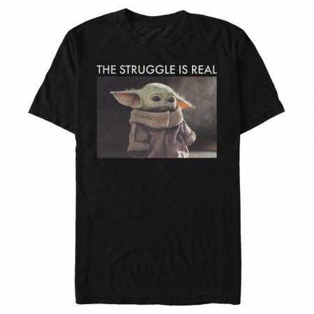 The Mandalorian Grogu The Struggle Is Real T-Shirt