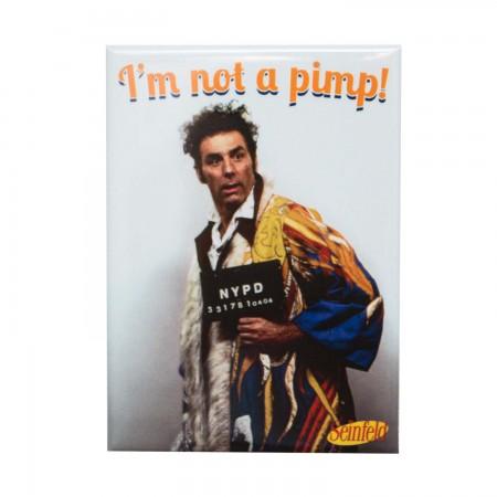Seinfeld I'm Not A Pimp Kramer Magnet