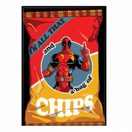 Deadpool I'm All That and A Bag Of Chips Magnet